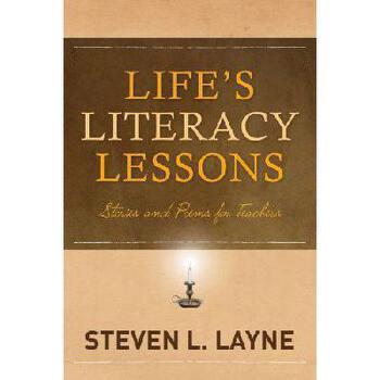 【预订】Life's Literacy Lessons: Stories and Poems for Teachers 美国库房发货,通常付款后3-5周到货!