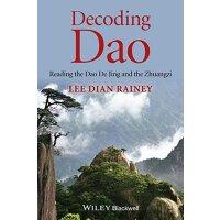 【预订】Decoding Dao - Reading the Dao De Jing (Tao Te Ching) an
