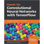 【预订】Hands-On Convolutional Neural Networks with TensorFlow