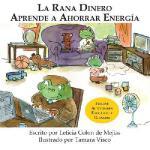 【预订】La Rana Dinero Aprende a Ahorrar Energia