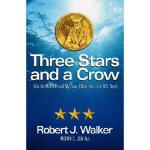 【预订】Three Stars and a Crow: Life as MCPON and My Love Affai