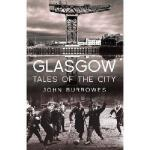 【预订】Glasgow: Tales of the City 9781845966775