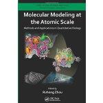【预订】Molecular Modeling at the Atomic Scale 9781466562950