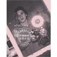 现货 布鲁克林贝克汉姆 镜头下的世界 个人摄影集 英文原版 What I See Brooklyn Beckham 精