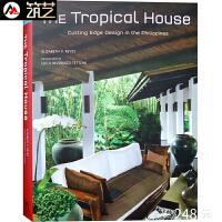 THE TROPICAL HOUSE东南亚菲律宾热带别墅室内装修与景观设计书籍