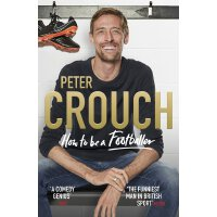 英文原版 彼得・克劳奇:如何成为足球人 英超段子手 Peter Crouch: How to Be a Footbal