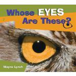 【预订】Whose Eyes Are These?