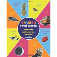 【预订】Spanish First Words / Primeras Palabras En Espanol: (Bil