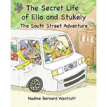 【预订】The Secret Life of Ella and Stukely: The South Street Adventure 美国库房发货,通常付款后3-5周到货!