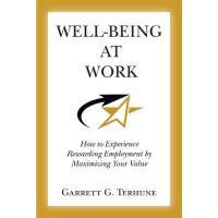 【预订】Well-Being at Work: How to Experience Rewarding Employm