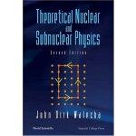 【预订】Theoretical Nuclear and Subnuclear Physics, 2/e 9789812