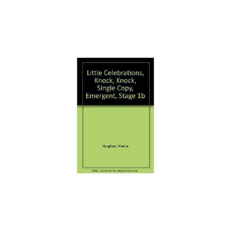 【预订】Little Celebrations, Knock, Knock, Single Copy, Emergent, Stage 1b 美国库房发货,通常付款后3-5周到货!