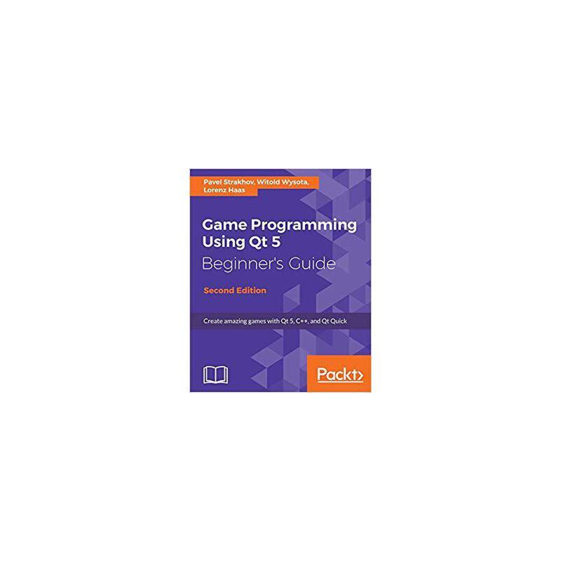 【预订】Game Programming using Qt 5 Beginner's Guide 9781788399999 美国库房发货,通常付款后3-5周到货!