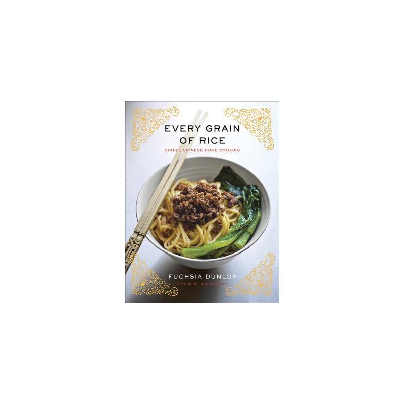 【预订】Every Grain of Rice: Simple Chinese Home Cooking 9780393089042 美国库房发货,通常付款后3-5周到货!
