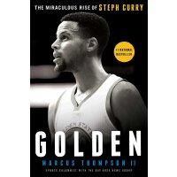 英文原版 Golden: The Miraculous Rise of Steph Curry 金子:斯蒂芬・库里的崛起 勇士随队记者汤普森记录库里成长之旅 NBA总*