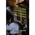 【预订】Louisiana Culture from the Colonial Era to Katrina 9780