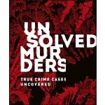 【预订】Unsolved Murders : True Crime Cases Uncovered 978024136