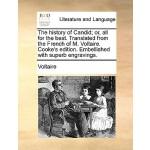 【预订】The History of Candid; Or, All for the Best. Translated