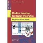 【预订】Machine Learning for Health Informatics: State-Of-The-A