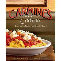【预订】Carmine's Celebrates: Classic Italian Recipes for Every
