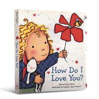How Do I Love You? 孩子,我是那么的爱你 精装纸板 [3-7岁]