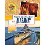 【预订】What's Great about Alabama?