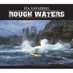 【预订】Sea Kayaking: Rough Waters