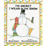 The Jacket I Wear in the Snow 雪天穿的夹克 [4-8岁]