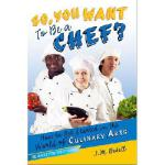 【预订】So, You Want to Be a Chef?: How to Get Started in the W