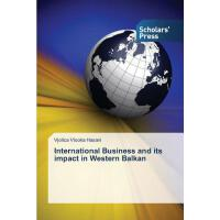 【预订】International Business and Its Impact in Western Balkan