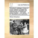 【预订】Richardson's Catalogue. a Large and Curious Collection