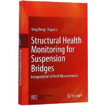 Structural Health Monitoring for Suspension Bridge