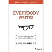 现货 英文原版 众媒时代我们该如何做内容 钟汉良推荐 Everybody Writes  精装 华尔街日报畅销书