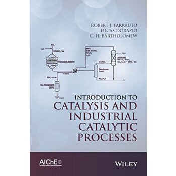 【预订】Introduction to Catalysis and Industrial Catalyticprocesses 9781118454602 美国库房发货,通常付款后3-5周到货!