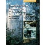 【预订】Land Surface Hydrology, Meteorology, and Climate 978087