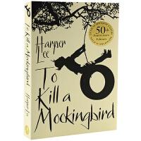 现货 英文原版小说 杀死一只知更鸟 50周年纪念版 To Kill a Mockingbird 哈珀・李 正版 国外进