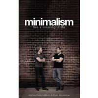 Minimalism: Live a Meaningful Life 英文原版 极简主义:活出生命真意 乔布斯、扎克伯格践行的生活方式,风靡欧美的*in风潮
