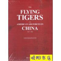 【二手旧书9成新】飞虎队与美国援华空军 [英文版塑封] /《飞虎队