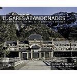 【预订】Lugares Abandonados: Descubrimientos Insolitos de un Pa