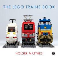 英文原版 乐高创意指南 火车模型设计与搭建技巧 The Lego Trains Book by Holger Matt