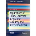 【预订】Applications of Elliptic Carleman Inequalities to Cauch