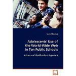 【预订】Adolescents' Use of the World-Wide Web in Ten Public Sc