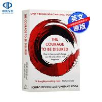 英文原版 The Courage to Be Disliked 被讨厌的勇气 阿德勒心理学 自我启发之父 岸见一郎 自我