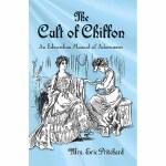 The Cult of Chiffon(【按需印刷】)