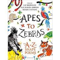 英文原版 Apes to Zebras: An A-Z of Shape Poems 低幼儿童英语启蒙读物 进口书 正版