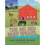 【预订】The Big Red Barn Speaks...: The Story of the Flight 93