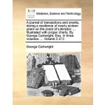 【预订】A Journal of Transactions and Events, During a Residenc