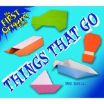 My First Origami Book -- Things That Go(POD)