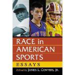 【预订】Race in American Sports: Essays
