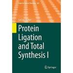 【预订】Protein Ligation and Total Synthesis I 9783319191850